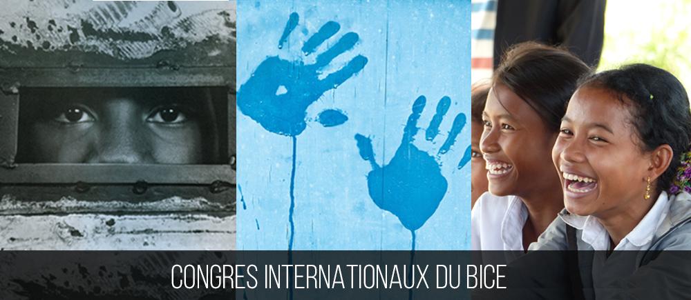 Temps forts : le congrès international du BICE