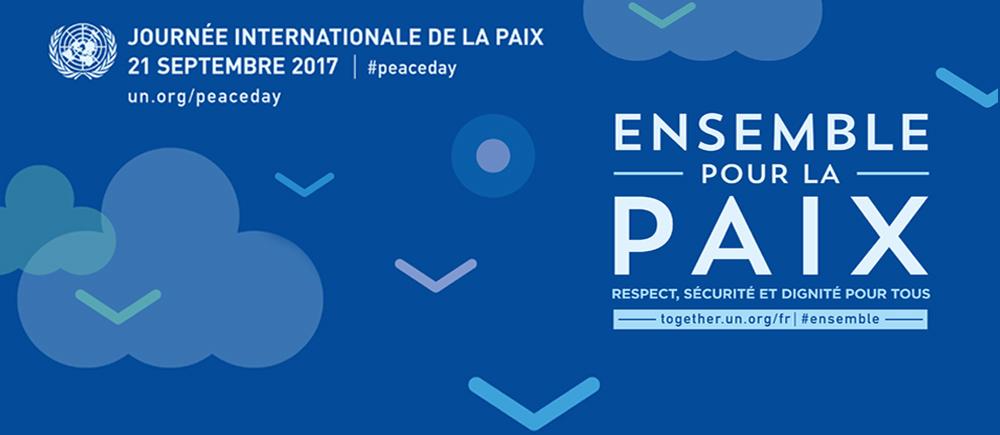 Une Journée internationale de la paix 2017 sous le signe de l'accueil