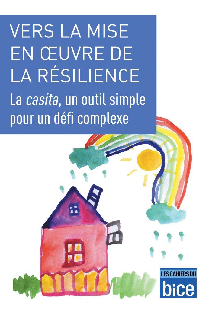 La Casita : La mise en oeuvre de la résilience