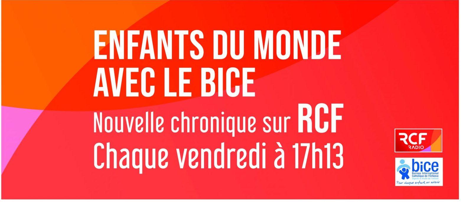 chronique du BICE sur RCF