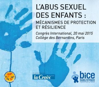 Congrès international du BICE : l'abus sexuel - mécanismes de protection et résilience