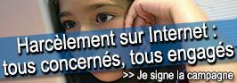 Signez la campagne contre le harcèlement sur internet